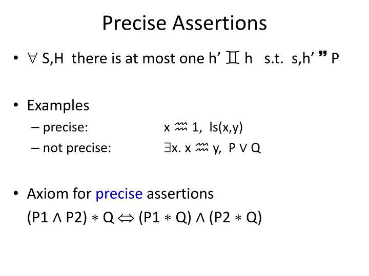 Precise Assertions