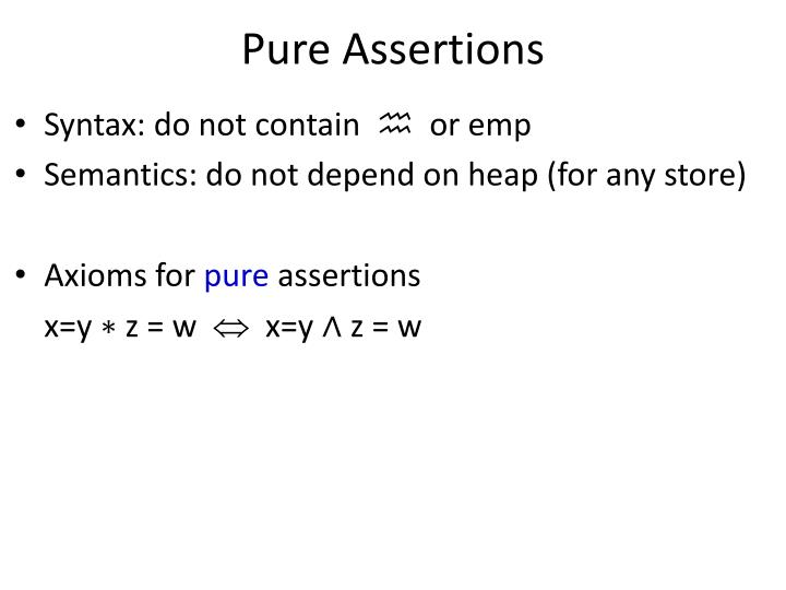 Pure Assertions