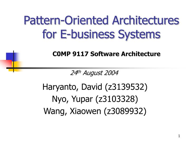 Pattern oriented architectures for e business systems