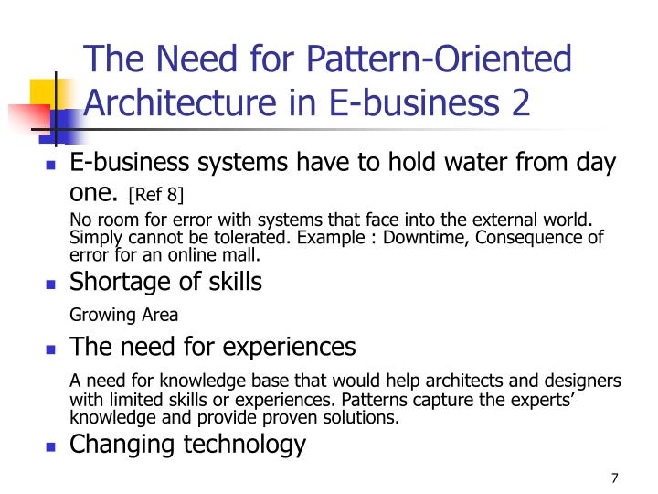 The Need for Pattern-Oriented Architecture in E-business 2