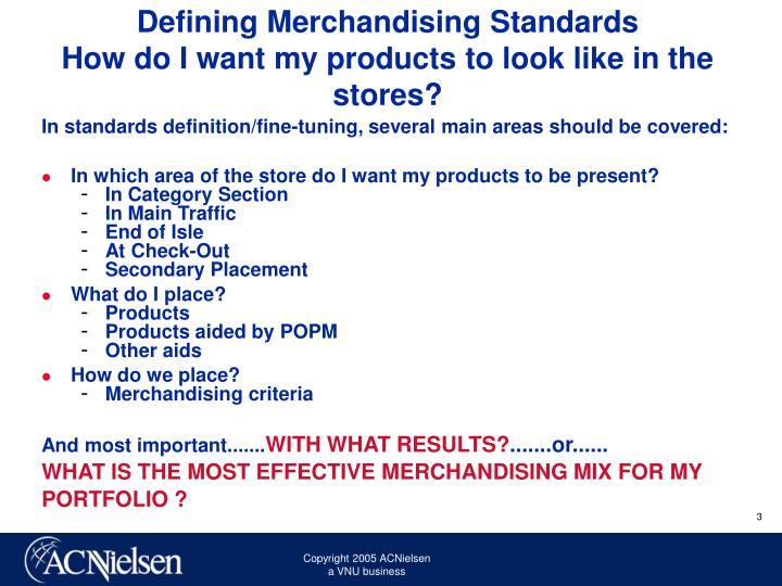 Defining Merchandising Standards