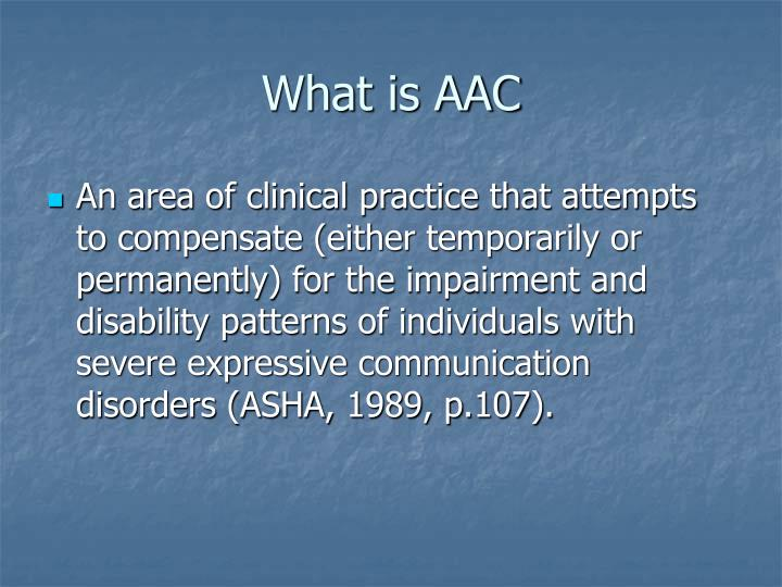 What is AAC