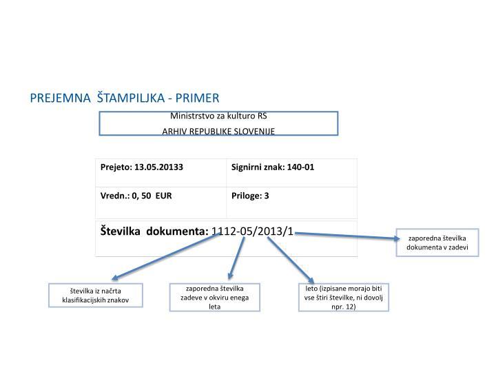 PREJEMNA  ŠTAMPILJKA - PRIMER