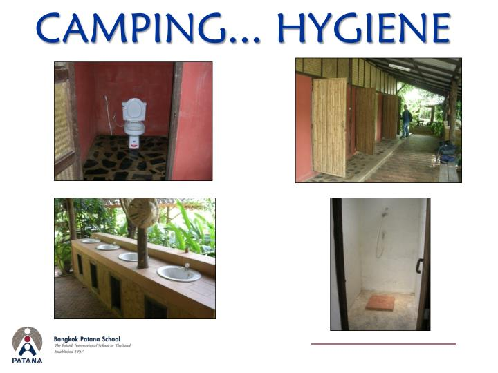 CAMPING... HYGIENE