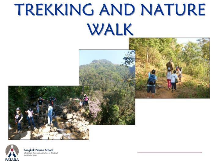 TREKKING AND NATURE WALK