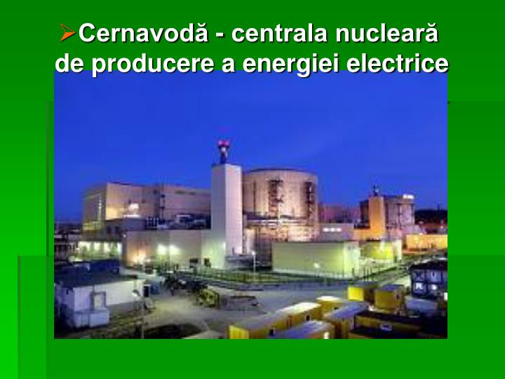 Cernavodă - centrala nucleară