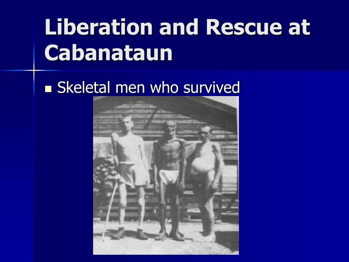 Liberation and Rescue at Cabanataun