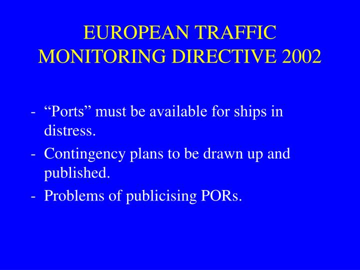 EUROPEAN TRAFFIC MONITORING DIRECTIVE 2002