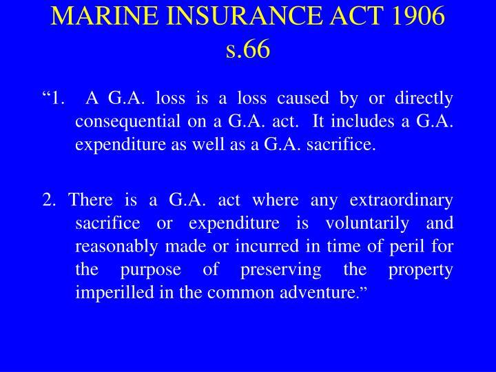 MARINE INSURANCE ACT 1906 s.66