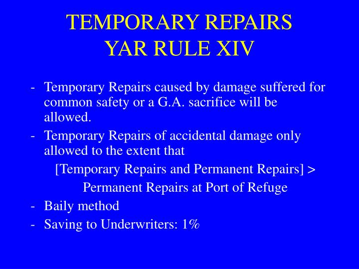 TEMPORARY REPAIRS