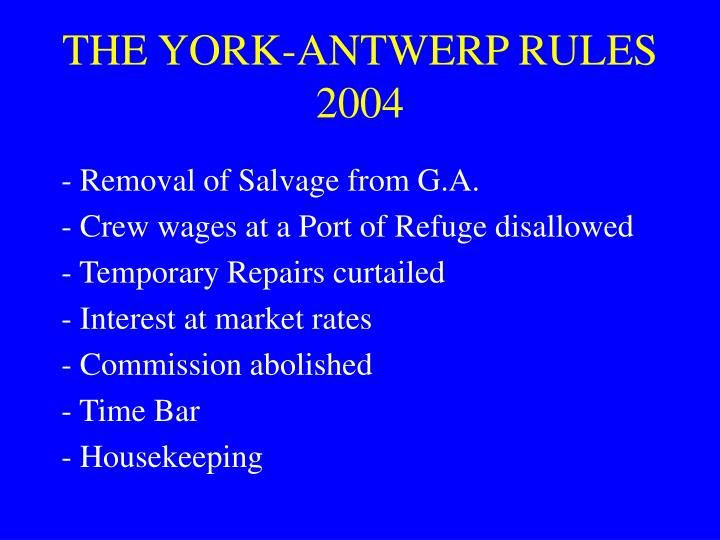 THE YORK-ANTWERP RULES 2004