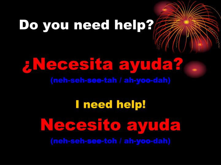 Do you need help?