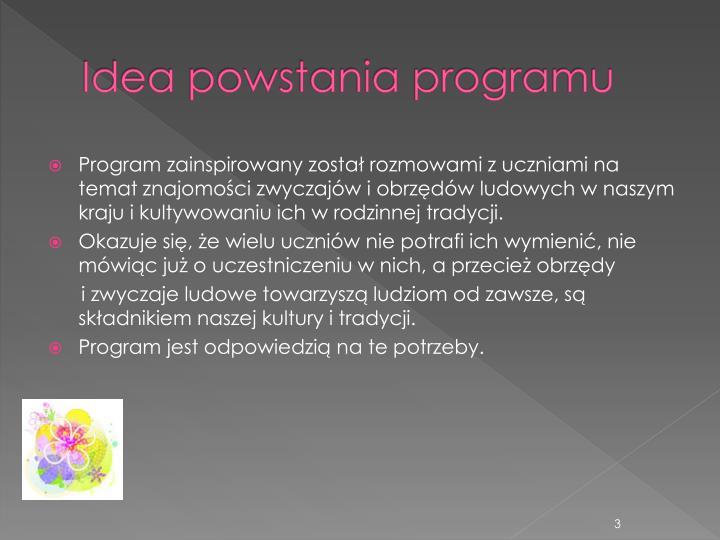 Idea powstania programu