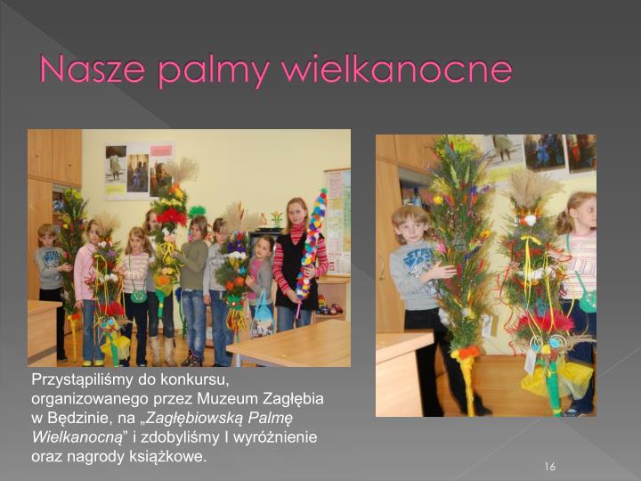 Nasze palmy wielkanocne