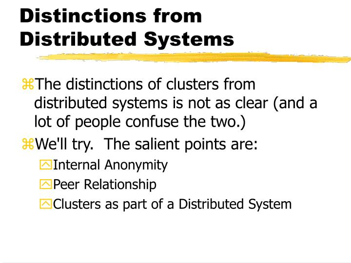 Distinctions from Distributed Systems