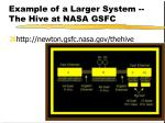 example of a larger system the hive at nasa gsfc