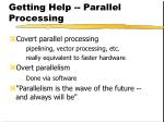 getting help parallel processing