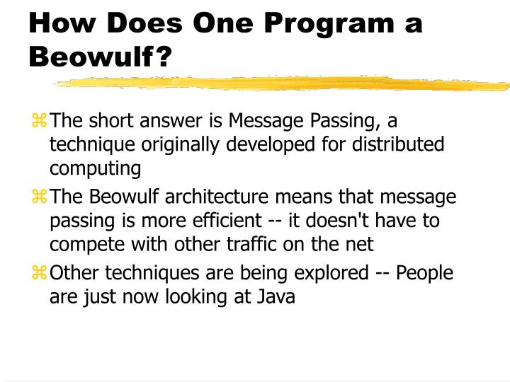 How Does One Program a Beowulf?