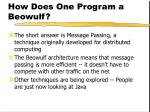 how does one program a beowulf