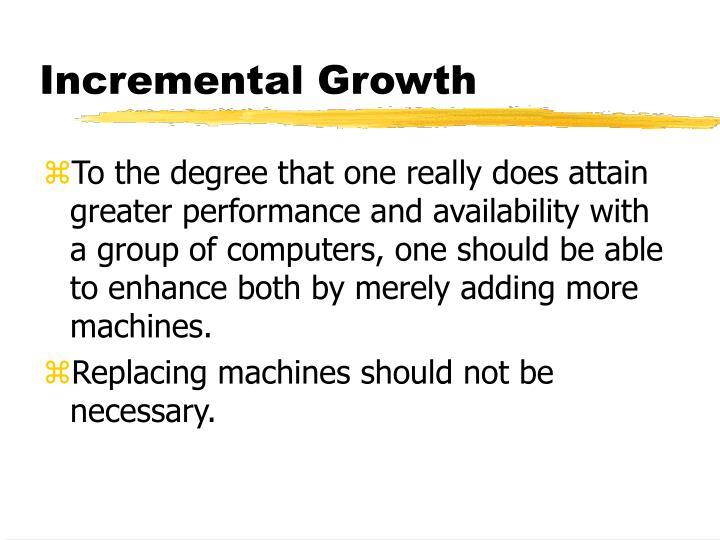 Incremental Growth