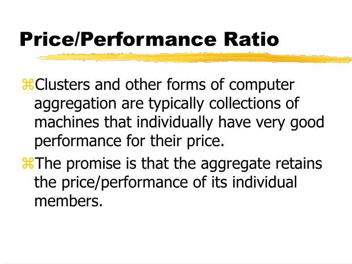 Price/Performance Ratio