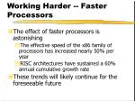 working harder faster processors