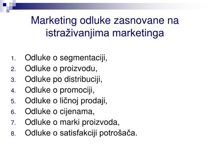 Marketing odluke zasnovane na istraživanjima marketinga