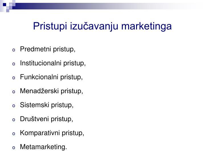 Pristupi izučavanju marketinga