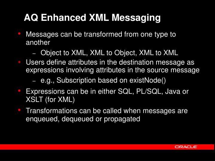 AQ Enhanced XML Messaging