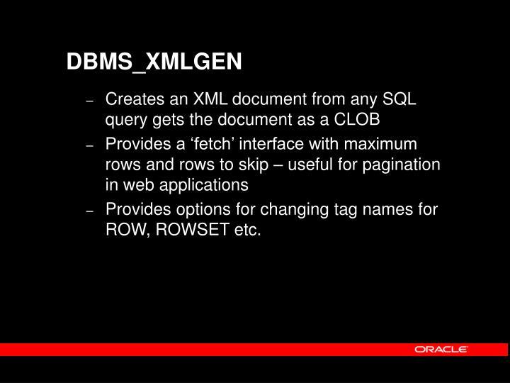 DBMS_XMLGEN