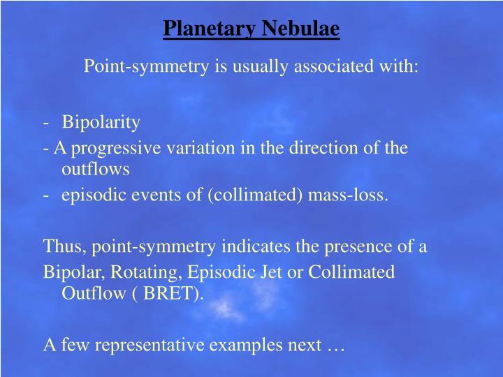 Planetary Nebulae