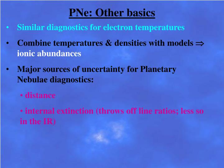 PNe: Other basics