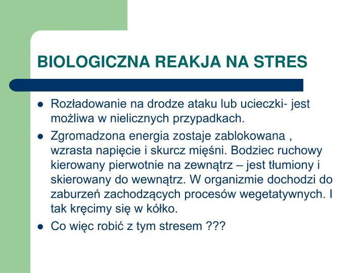 BIOLOGICZNA REAKJA NA STRES