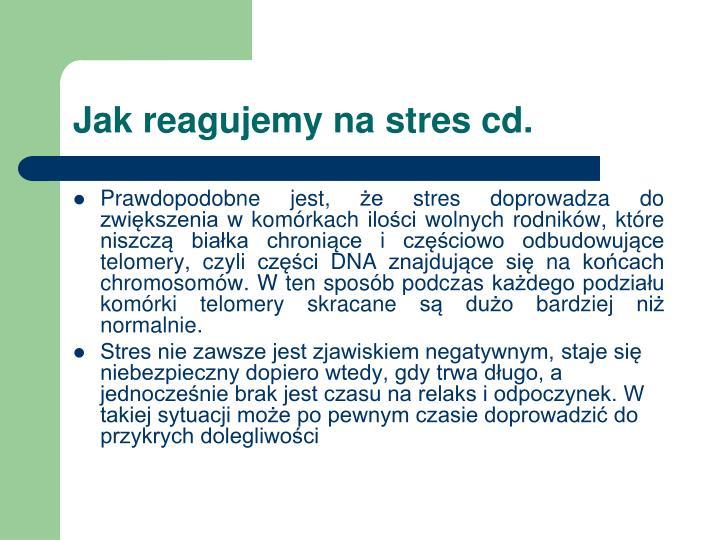 Jak reagujemy na stres cd.
