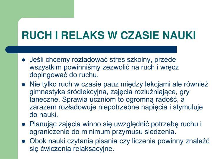 RUCH I RELAKS W CZASIE NAUKI