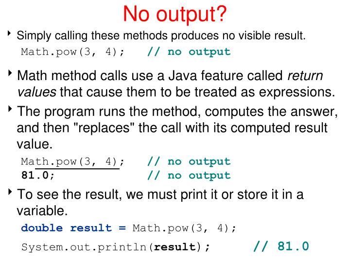 No output?