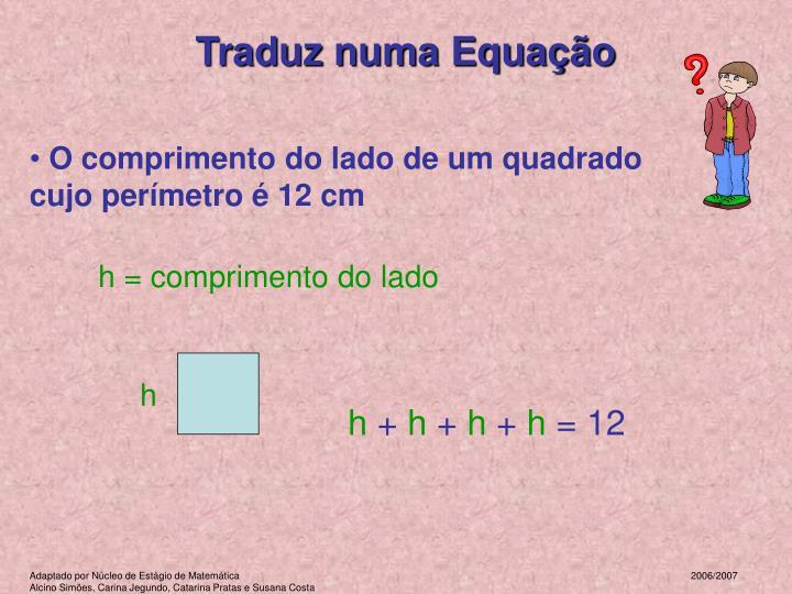 Traduz numa Equação