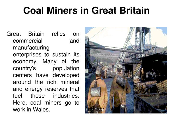 Coal Miners in Great Britain