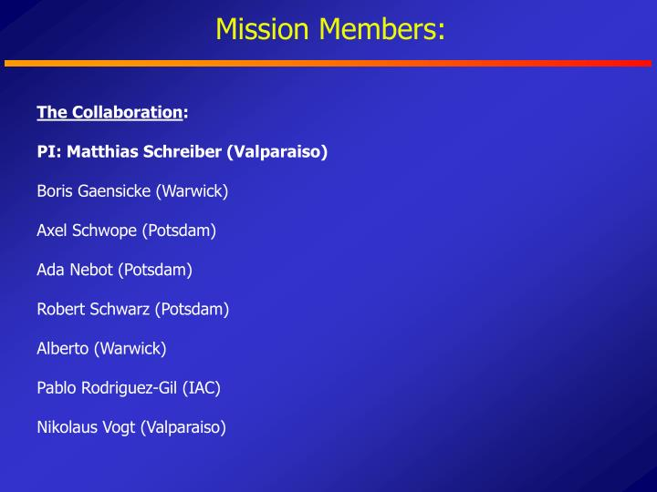 Mission Members: