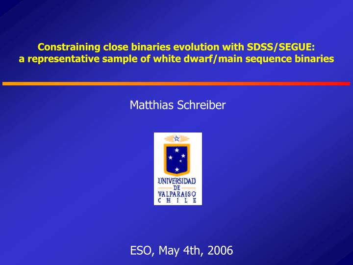 Constraining close binaries evolution with SDSS/SEGUE:
