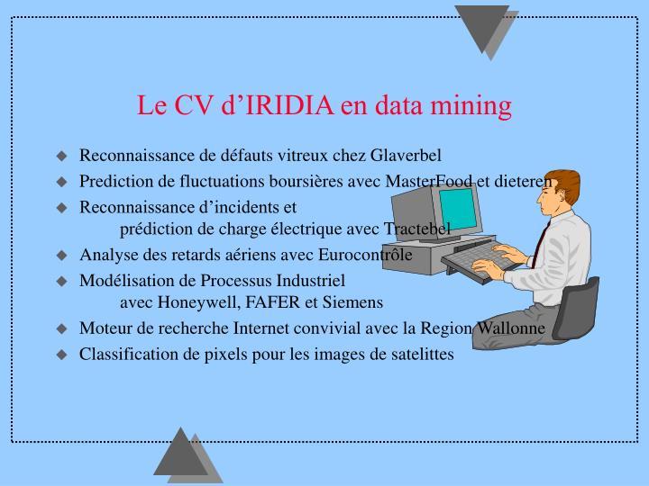 Le CV d'IRIDIA en data mining