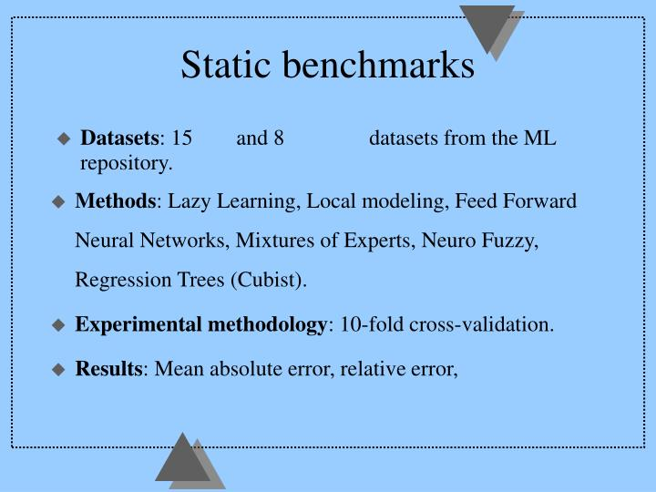 Static benchmarks