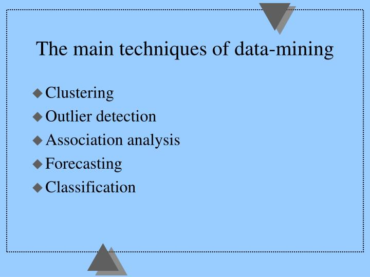The main techniques of data-mining