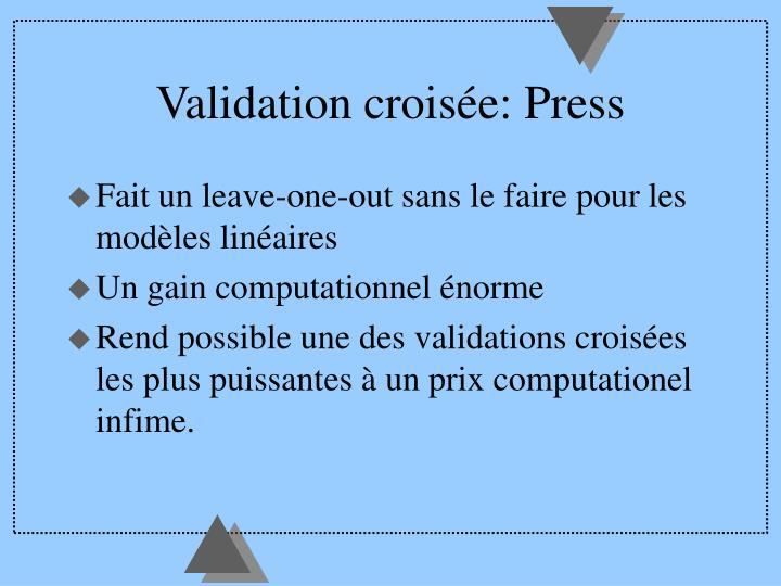 Validation croisée: Press