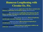 humerus lengthening with circular ex fix