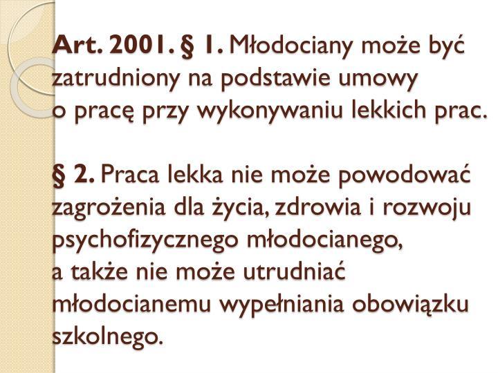 Art. 2001. § 1.