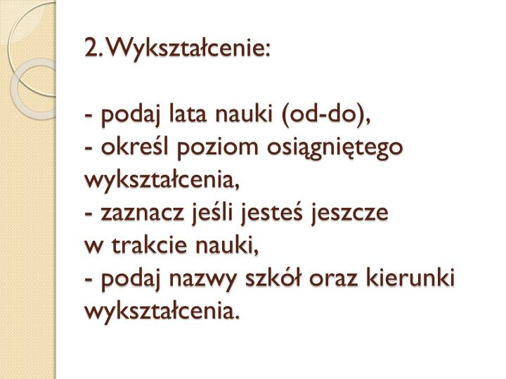 2. Wykształcenie: