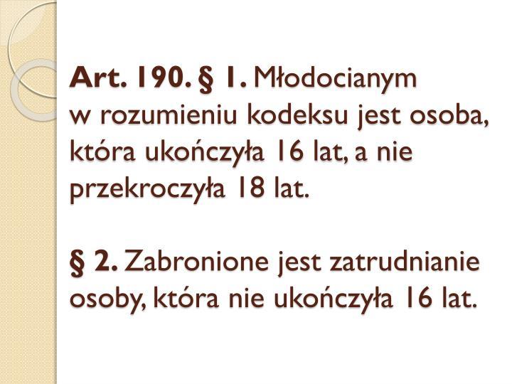 Art. 190. § 1.