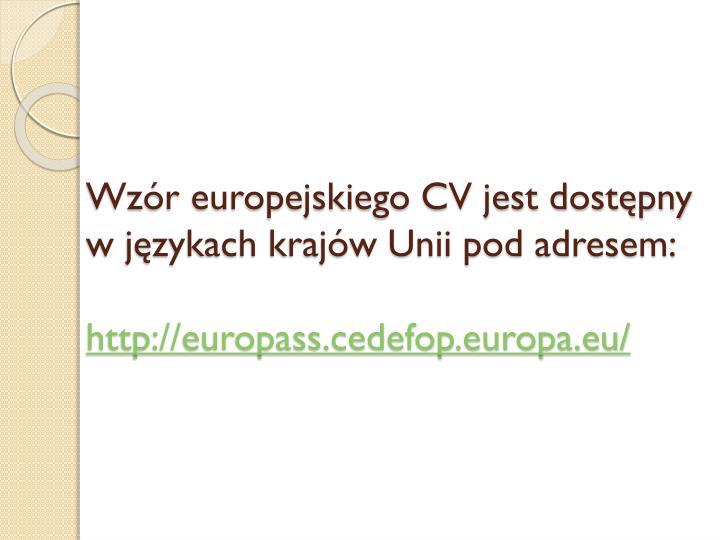 Wzór europejskiego CV jest dostępny