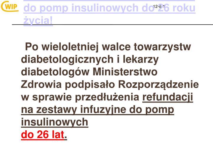 Refundacja zestawów infuzyjnych do pomp insulinowych do 26 roku życia!